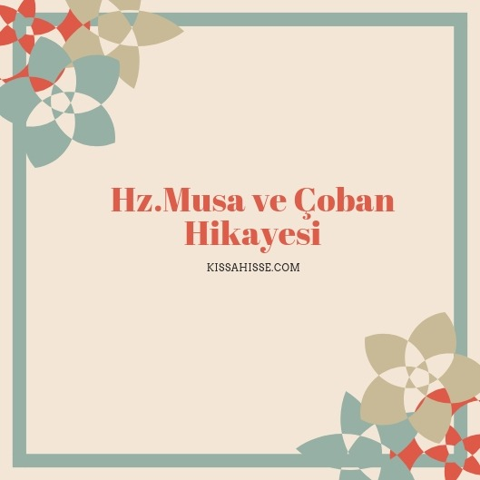 Hz. Musa ve Çoban